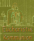 Kommunion/Eucharistie